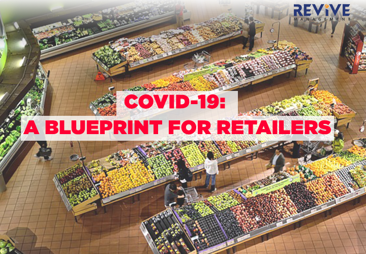 COVID-19: A Blueprint for Retailers