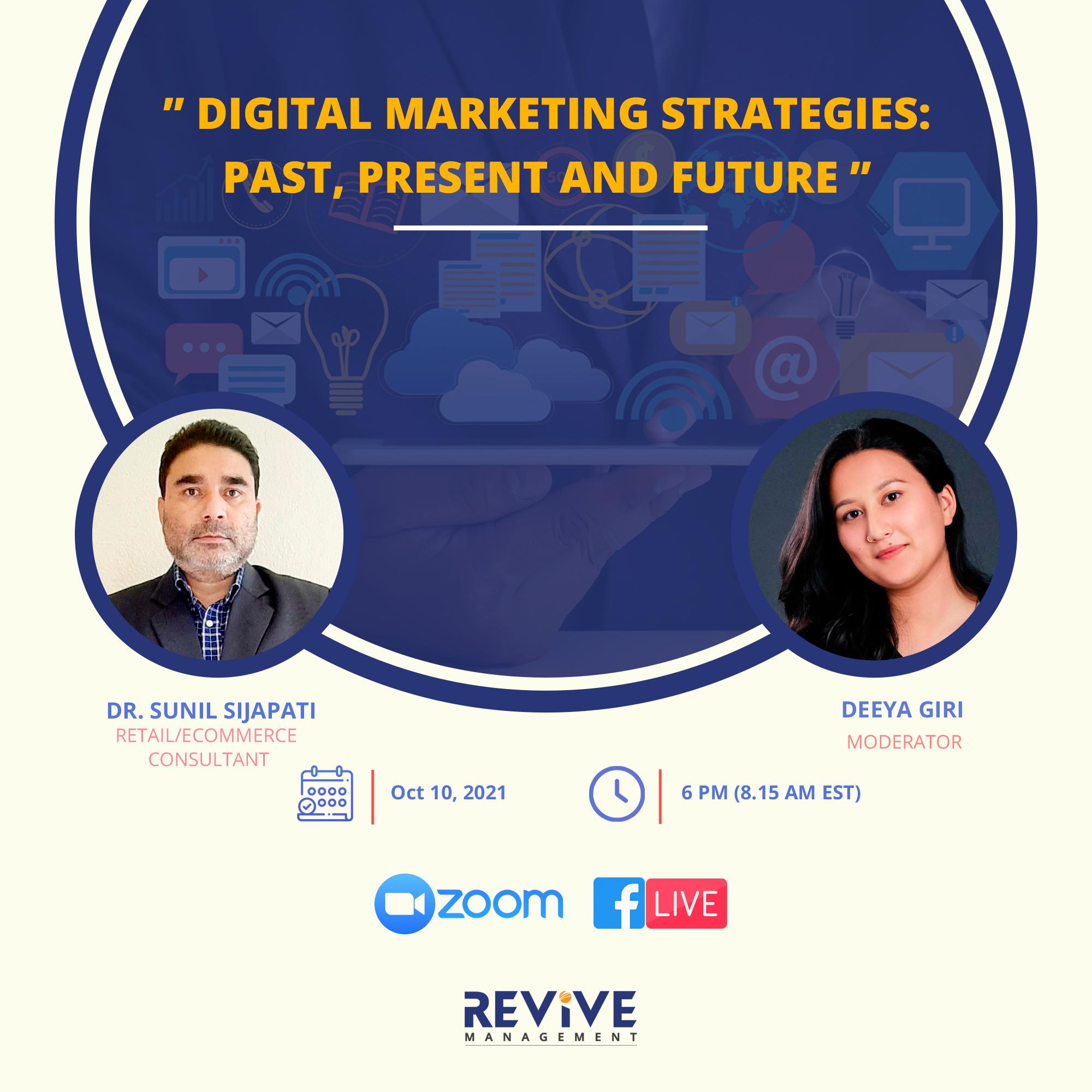 Digital Marketing Strategies: Past, Present, Future